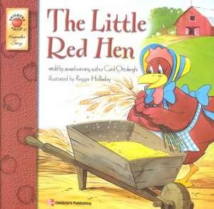 The Little Red Hen de Carol Ottolenghi