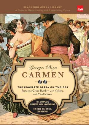 Carmen (Book and CD's): The Complete Opera on Two CDs featuring Grace Bumbry, Jon Vickers, and Mirella Freni de Georges Bizet