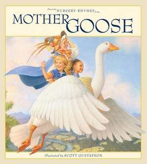 Favorite Nursery Rhymes from Mother Goose