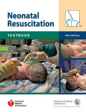 Neonatal Resuscitation Textbook [With DVD ROM] pdf