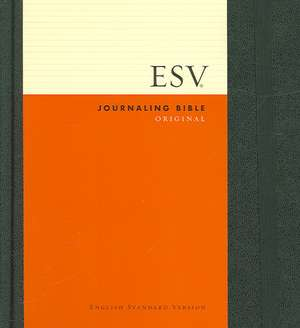 Journaling Bible-ESV:  Eighty Years of Conflict in the Classroom and the Courtroom de Crossway Bibles