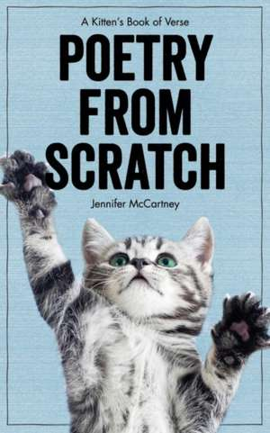 Poetry from Scratch – A Kitten`s Book of Verse