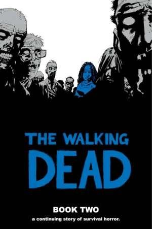 The Walking Dead Book 2 de Robert Kirkman