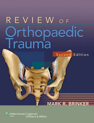 Review of Orthopaedic Trauma