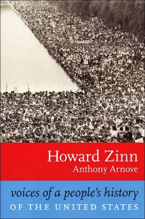 Voices Of A People's History Of The United States de Anthony Arnove