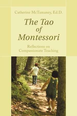 The Tao of Montessori imagine