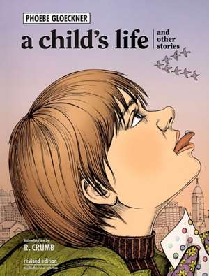 A Child's Life de Phoebe Glockner