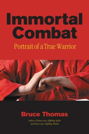 Immortal Combat de Bruce Thomas