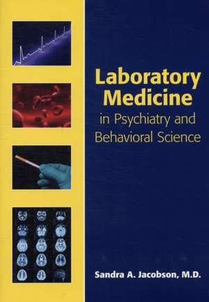 Laboratory Medicine in Psychiatry and Behavioral Science imagine