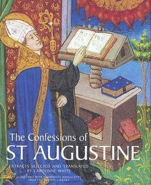 The Confessions of St. Augustine de Carolinne White