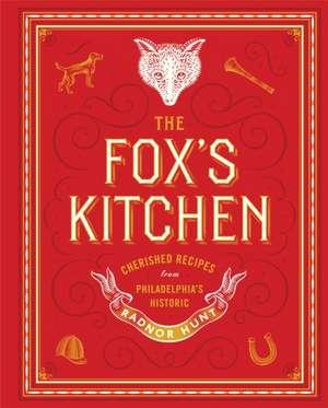 FOXS KITCHENA RADNOR HUNT COOCB de Virginia Judson McNeil