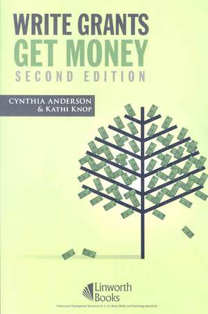 Write Grants Get Money de  Cynthia Anderson
