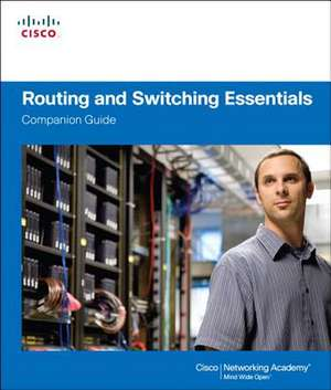 Routing and Switching Essentials:  IT Essentials Course Booklet de Cisco Networking Academy