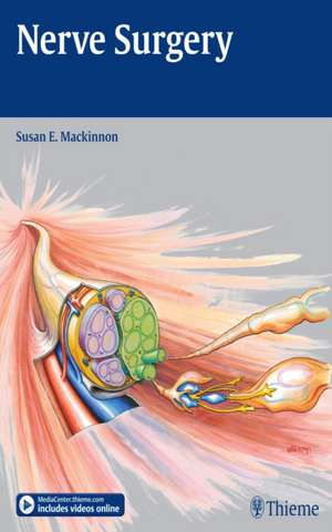 Nerve Surgery de Susan E. Mackinnon