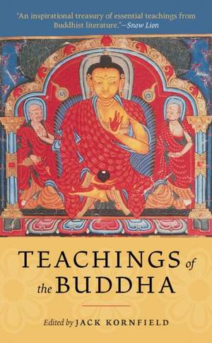 Teachings of the Buddha:  Ordinary Women Describe Their Paths to Pleasure, Intimacy, and Ecstasy de Jack Kornfield