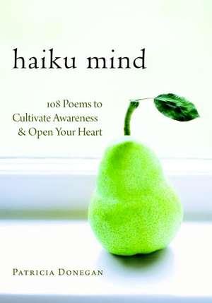 Haiku Mind de Patricia Donegan