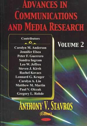Advances in Communications & Media Research: Volume 2 de Anthony V Stavros