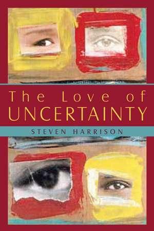 Love of Uncertainty imagine