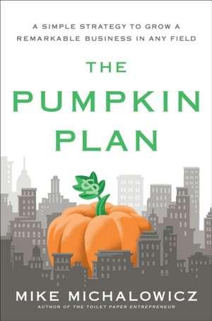 Pumpkin Plan de Mike Michalowicz