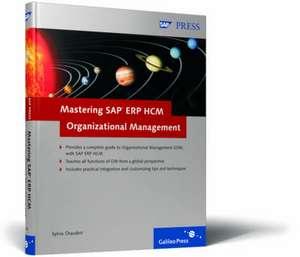 Mastering SAP ERP HCM Organizational Management de Sylvia Chaudoir