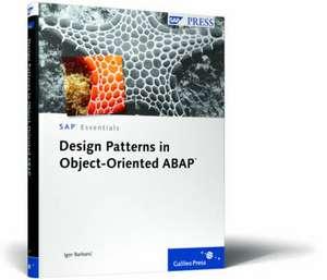 Design Patterns in Object-Oriented ABAP de Igor Barbaric