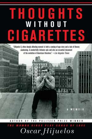 Thoughts Without Cigarettes de Oscar Hijuelos