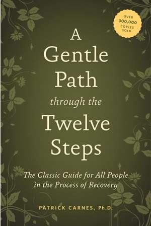 A Gentle Path Through The Twelve Steps imagine