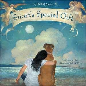 Snort's Special Gift