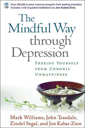 The Mindful Way Through Depression de Mark Williams