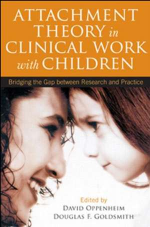 Attachment Theory in Clinical Work with Children imagine