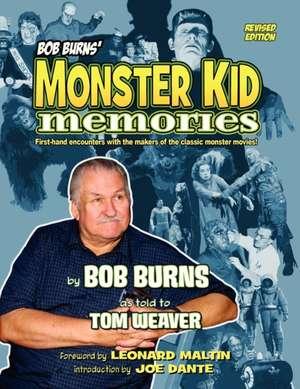 Bob Burns' Monster Kid Memories de Bob Burns