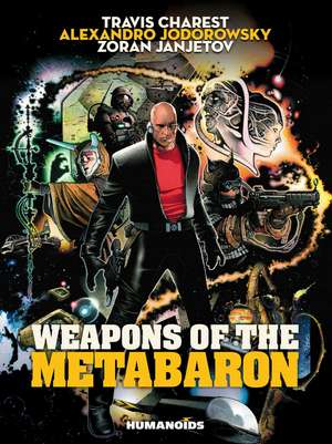 Weapons Of The Metabaron de Alexandro Jodorowsky