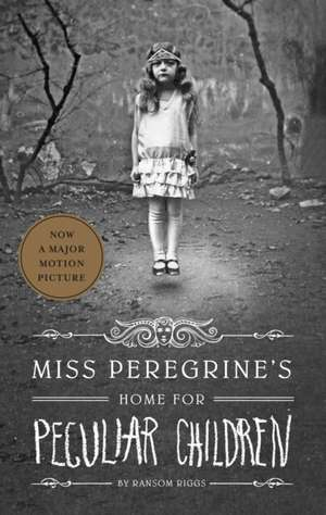 Miss Peregrine's Home for Peculiar Children de Ransom Riggs