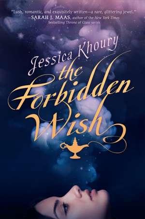 The Forbidden Wish de Jessica Khoury