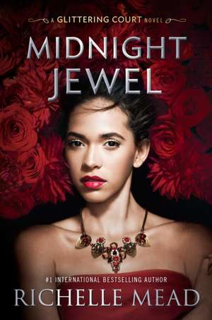 Midnight Jewel de Richelle Mead