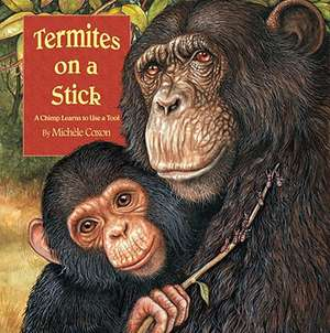 Termites on a Stick