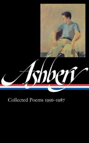 John Ashbery:  Collected Poems 1956-1987 de John Ashbery