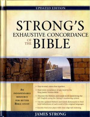 Strong's Exhaustive Concordance to the Bible de James Strong