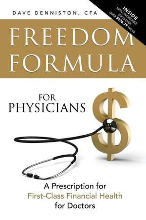 Freedom Formula for Physicians