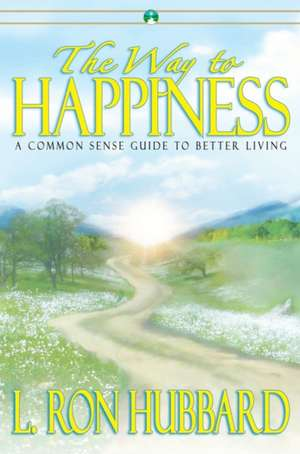 The Way to Happiness de L. Ron Hubbard