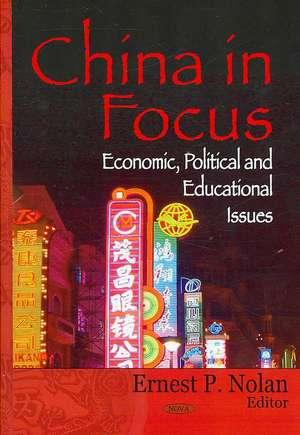 China in Focus de Ernest P. Nolan