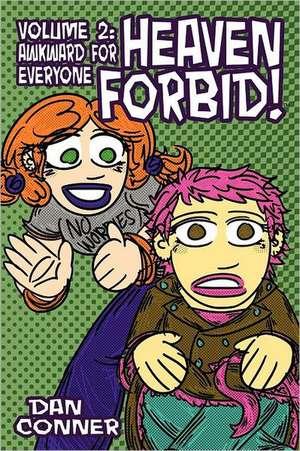 Heaven Forbid! Volume 2 de Dan Conner
