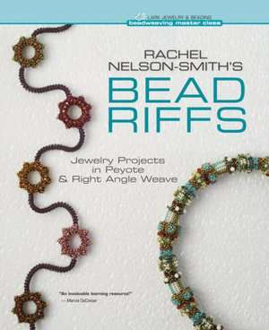 Bead Riffs de Rachel Nelson-Smith