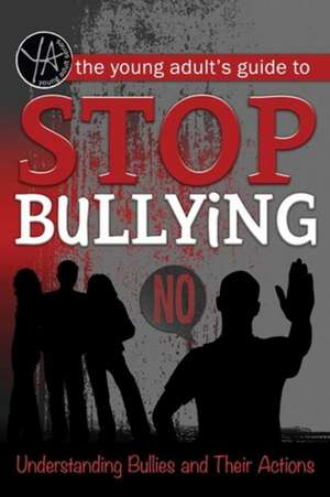 Young Adult's Guide to Stop Bullying