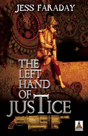 The Left Hand of Justice de Jess Faraday