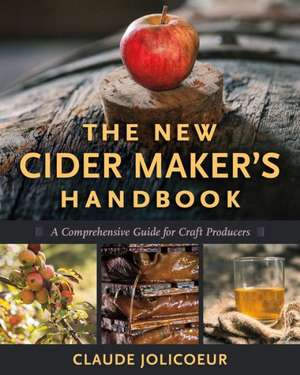 The New Cider Maker's Handbook imagine