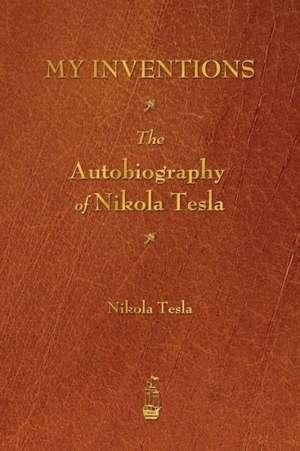 My Inventions de Nikola Tesla