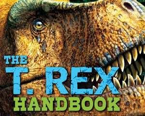 The T Rex Handbook