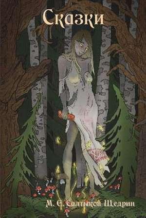 Fairy Tales de M. y. Saltykov-Shchedrin