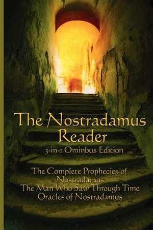 The Nostradamus Reader de Michel Nostradamus